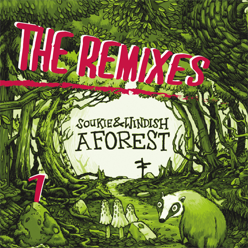 Soukie & Windish - A Forest - The Remixes - Part 1