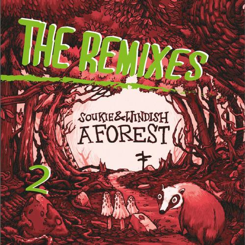 Soukie & Windish, A Forest - The Remixes Part 2, URSL Records