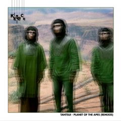 Tantsui - Planet of the Apes (Remixes)